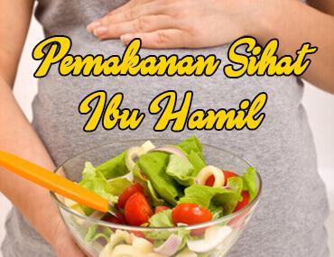 Panduan Pemakanan Sihat Ketika Hamil Dianesera Com