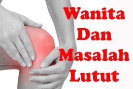 Wanita Dan Masalah Lutut